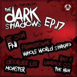 Various Artists - The Dark Shadows EP, Pt. 17 - 24/7 Hardcore - 18:30 - 11.10.2019