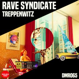 Rave Syndicate - Treppenwitz - Dolma Red - 24:19 - 21.10.2019