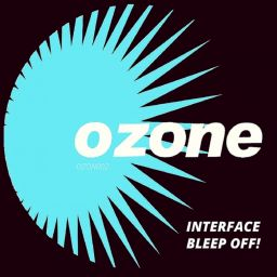 Interface - Bleep Off! - Ozone Recordings - 16:37 - 18.07.2016