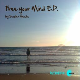 Swollen Heads - Free Your Mind - Ozone Recordings - 36:00 - 09.03.2018