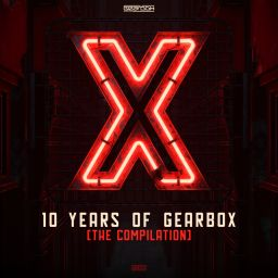Gearbox Digital - 10 Years of Gearbox - Gearbox Digital - 03:40:40 - 17.10.2019