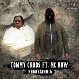Tommy Chaos, Mc Raw - Krankzinnig - Project Chaos Records - 12:00 - 25.10.2019