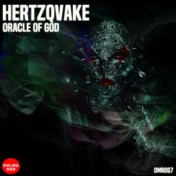 Hertzqvake - Oracle Of God - Dolma Red - 26:37 - 04.11.2019