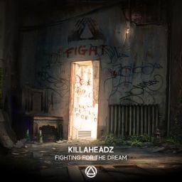Killaheadz - Fighting For The Dream - Ellivium Music - 07:48 - 08.11.2019
