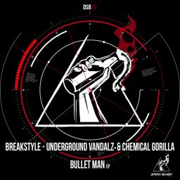 Breakstyle - Bullet Man EP - Disobey records - 06:20 - 11.11.2019