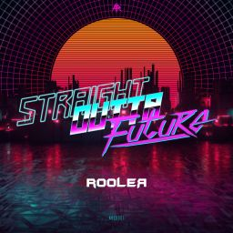 Rooler - STRAIGHT OUTTA FUTURE - Aggressive Records - 01:34:58 - 12.11.2019