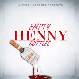 Nobody Empty Henny Bottles Justice Hardcore Hardstyle Com Your Home Of Hardstyle