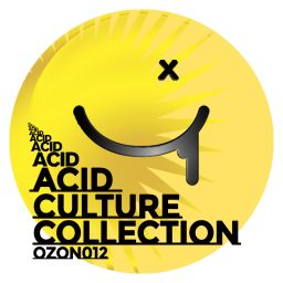 Various Artists - Acid Culture Collection - Ozone Recordings - 02:05:47 - 13.12.2019