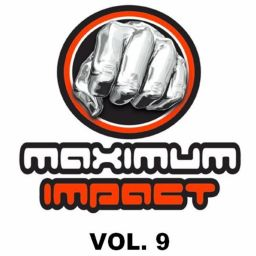 Various Artists - Maximum Impact, Vol 9 - Maximum Impact - 01:02:30 - 20.10.2019