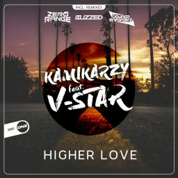 Kamikarzy Feat. V-Star - Higher Love - DNZ Records - 25:40 - 20.12.2019