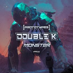 Double K - Monster - Prototypes Records - 14:51 - 07.02.2020
