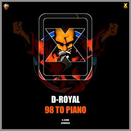 D-Royal - 98 To Piano - X-Zone - 06:26 - 06.03.2020