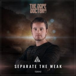 The Dope Doctor - Separate The Weak - Triple Six Records - 11:43 - 06.03.2020