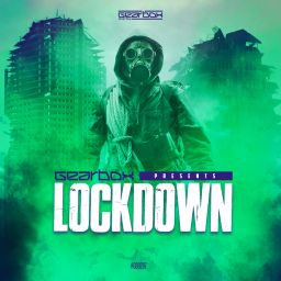 Gearbox - Gearbox Presents Lockdown - Gearbox Digital - 01:22:33 - 20.03.2020