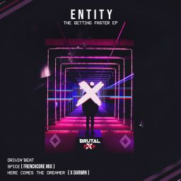 Entity - The Getting Faster EP - Brutal Kuts - 22:04 - 08.04.2020
