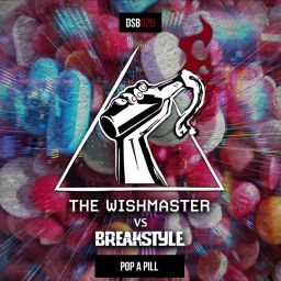 BreakStyle - Pop A Pill - Disobey records - 06:26 - 10.04.2020