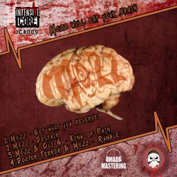 Mozz - Mozz Will Eat Your Brain - Intensive Core - 19:23 - 10.04.2020