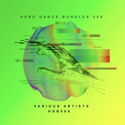 Various Artists - Hard Dance Bundles 006 - Riot Recordings - 01:25:34 - 08.06.2020