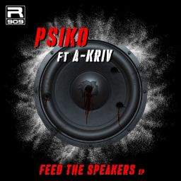 A-Kriv - Feed The Speakers - R909 Records - 09:05 - 12.06.2020