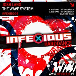 Josh Lang - The Wave System EP - Infexious Harddance - 13:09 - 30.06.2020