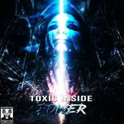 ToXic Inside - Power - Bounce Back records - 20:57 - 26.06.2020