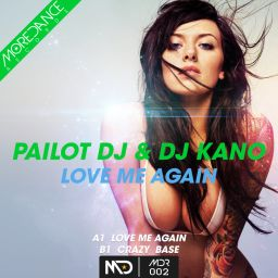 Dj Kano - Love Me Again - More Dance Records - 13:32 - 13.07.2020