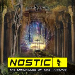 Nostic - The Chronicles of Time - Hyper Reality Records - 01:18:18 - 24.07.2020