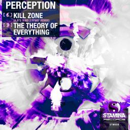 PeRCePTioN - Kill Zone / The Theory Of Everything - Stamina Records - 12:32 - 24.08.2020