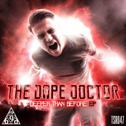 The Dope Doctor - Deeper Than Before - Triple Six Records - 05:29 - 04.09.2020
