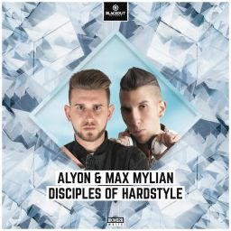 Max Mylian - Disciples Of Hardstyle - Blackout Records - 07:21 - 14.09.2020