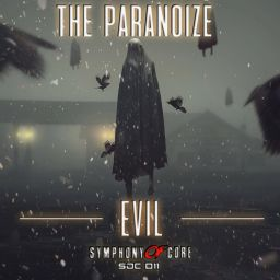 The Paranoize - Evil - Symphony Of Core - 30:37 - 02.09.2020