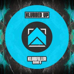 Klubfiller - Bang 9 - Klubbed Up - 09:22 - 02.10.2020