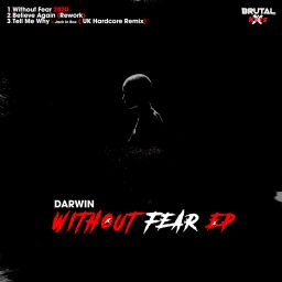 Darwin - Without Fear EP - Brutal Kuts - 16:37 - 09.10.2020