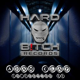 Adam Clap - In-Fektion EP - Hard B!tch Records - 45:41 - 30.10.2020