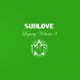 Sublove - Legacy Vol. 3 - Kniteforce Records - 39:32 - 02.11.2020