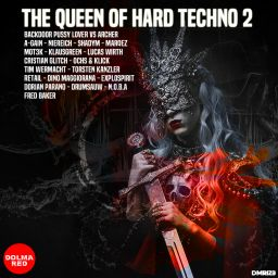 Various Artists - THE QUEEN HARD TECHNO 2 - Dolma Red - 01:32:01 - 09.11.2020