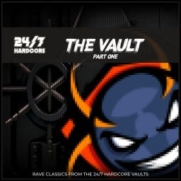 Various Artists - 24/7 Hardcore: The Vault - Part One - 24/7 Hardcore - 01:22:28 - 19.11.2020