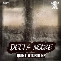 Delta Noize - Quiet Storm - Hell's Recordings - 11:53 - 10.12.2020