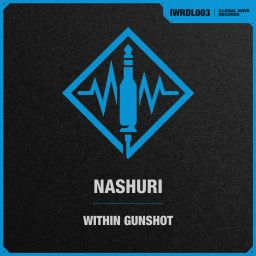 NASHURI - Within Gunshot - Illegal Wave Records - 07:22 - 23.01.2021