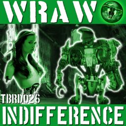 WRAW - Indifference - The Beat Ranch Digital - 15:20 - 16.10.2008