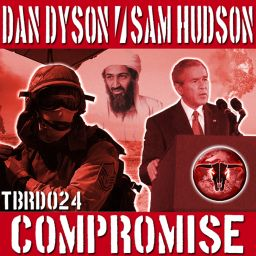 Dan Dyson & Sam Hudson - Compromise Remix EP - The Beat Ranch Digital - 23:35 - 15.08.2008