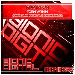 Kuruption - Torn Within - Bionic Digital - 11:46 - 12.12.2011