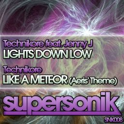 Technikore Feat. Jenny J - Lights Down Low - Supersonik - 09:52 - 12.12.2011