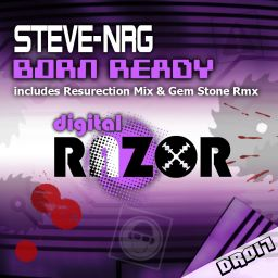 Steve-NRG - Born Ready - Digital Razor - 15:17 - 11.03.2011