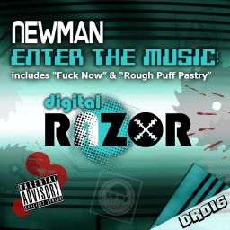 Newman - Enter The Music Ep - Digital Razor - 15:32 - 13.01.2011