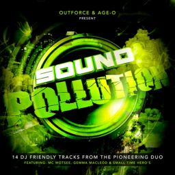 Outforce & Age-O - Sound Pollution - FastTrack Reloaded - 01:25:08 - 08.02.2012