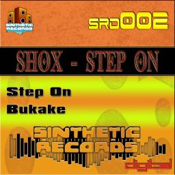 Shox - Step On - Sinthetic Records - 09:51 - 21.08.2012