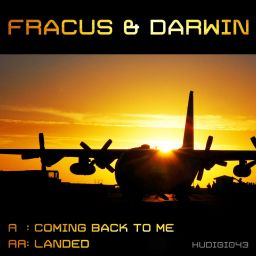 Fracus & Darwin - Coming Back To Me - Hardcore Underground - 10:18 - 01.04.2013