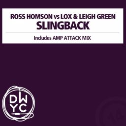 Ross Homson vs Lox & Leigh Green - Slingback - DWYC Recordings - 16:10 - 21.06.2013