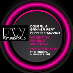Dougal & Gammer - Dougal & Gammer EP - Futureworld Records - 18:49 - 12.08.2013
